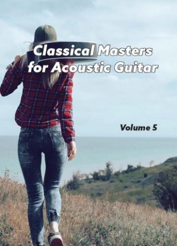 Classical Masters: Vol 5: Guitar Incuding Tab