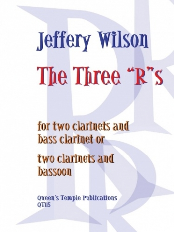 The Three Rs: 2 Clarinets And Bass Clarinet: Trio