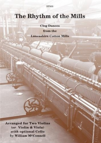 The Rhythm Of The Mills: Clog Dances From The Lancashire Cotton Mills: Violin Duet