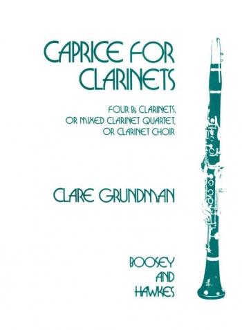 Caprice For Clarinets: Clarinet Quartet