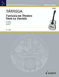 Fantasia On Themes From La Trviata: Guitar