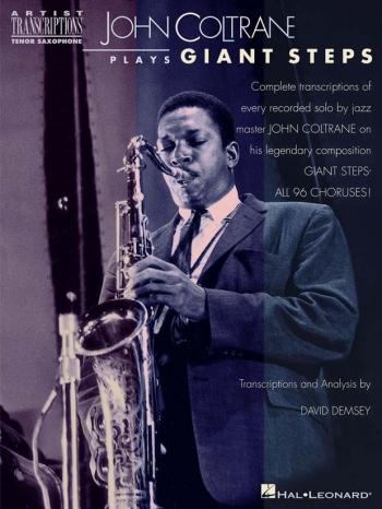 Coltrane: Plays Giant Steps: Complete Transcriptions: Tenor Sax