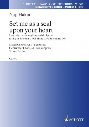 Set Me As A Seal Upon Your Heart: Mixed Voices A Capella