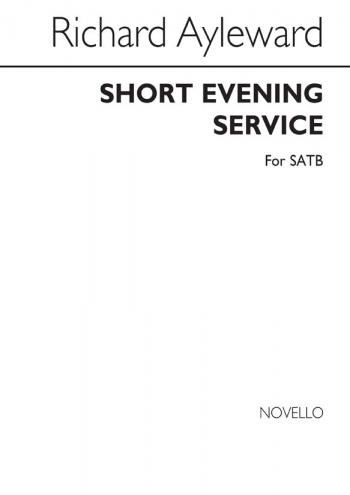 Short Evening Service: Magnificat And Nunc Dimittis: Vocal: SATB