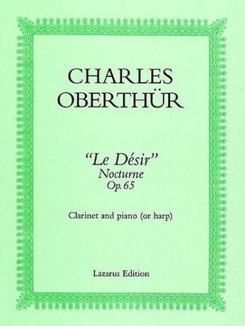 Le Desir: Clarinet & Piano (Lazarus)
