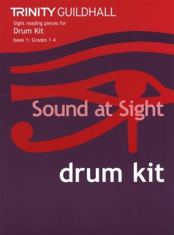 Trinity College London Sound At Sight Drum Kit  Book 1: Grade 1-4 Sight-Reading