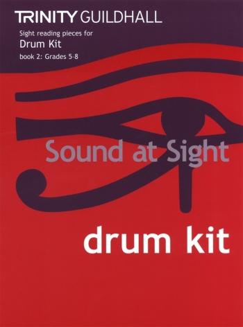 Trinity College London Sound At Sight Drum Kit  Book 2: Grade 5-8 Sight-Reading