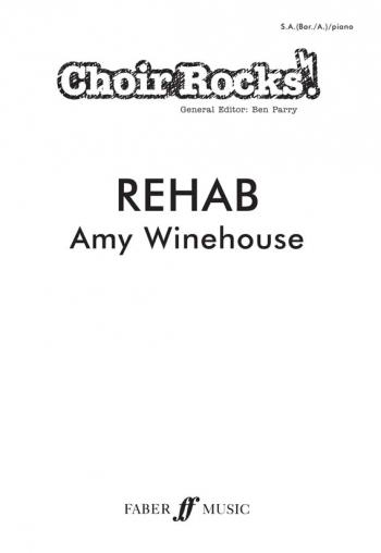 Choir Rocks: Rehab: Amy Winehouse: Vocal: SAB