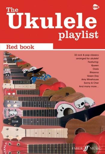 Ukulele Playlist: Red Book: 32 Rock & Pop Classics Arranged For Ukulele