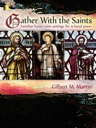 Father With The Saints: Familiar Hymn-Tune Settings
