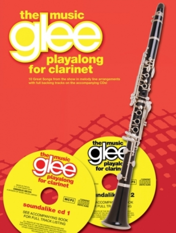 Glee The Music: Playalong: Clarinet: Bk And Cd