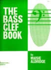 The Bass Clef Book: Beginners