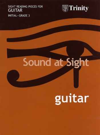 Trinity College London Sound At Sight Guitar Book 1: Grade 1 - 3 Sight-Reading