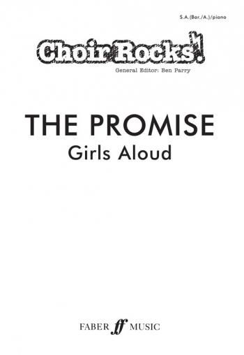 Choir Rocks: The Promise: Girls Aloud: Vocal: SAB