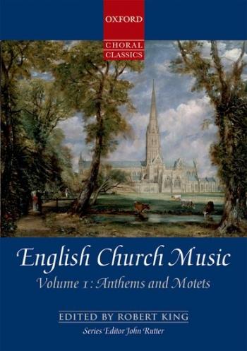 English Church Music: Vol 1: Anthems & Motets