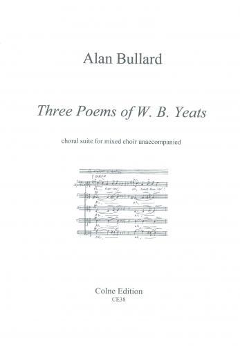 Bullard: Three Poems Of W B Yeats