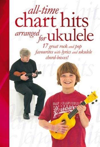 All TIme Chart Hits: Ukulele: Lyrics & Chords