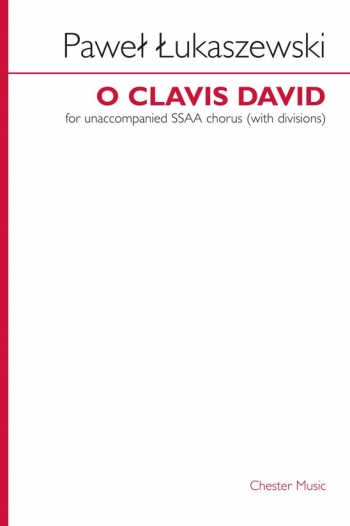 Lukaszewski: O Clavis David: Vocal: SSAA Chorus A Cappella