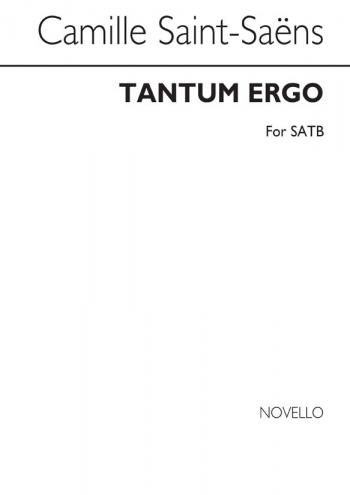 Saint Saens: Tantum Ergo: SATB: Vocal: A Capella