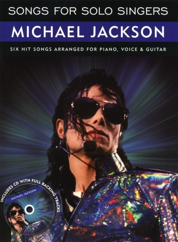Songs For Solo Singers: Michael Jackson: 6 Hit Songs For Piano Voice And Guitar: Bk&Cd