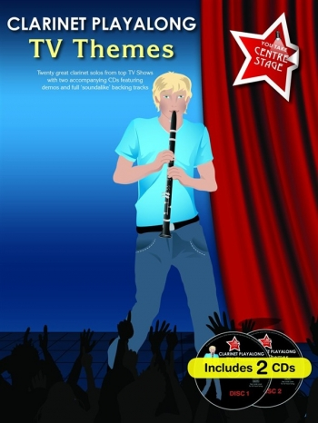 Clarinet Playalong TV Themes: You Take Centre Stage: Clarinet Book & Cd