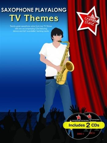 You Take Centre Stage: Tv Themes: Alto Saxophone: Bk&cd