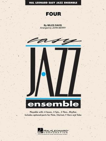 Easy Jazz Ensemble: Four: Jazz Ensemble Score & Parts (Miles Davis)