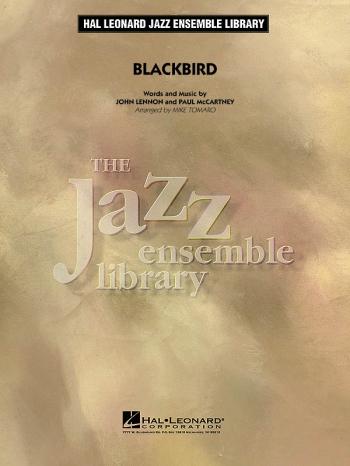 Jazz Ensemble Library: Black Bird: Big Band Score & Parts