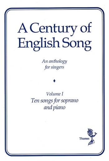 A Century Of English Song - Volume I: Vocal Soprano