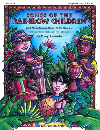 Songs Of The Rainbow Children: South African Songs:Mixed Voices