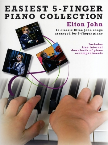 Easiest 5 Finger Piano Collection: Elton John: 15 Classic Hits: Piano