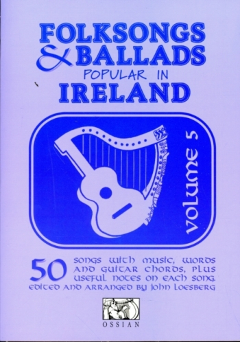 Folksongs And Ballads Popular In Ireland: Vol. 5: Words And Guitar Chords