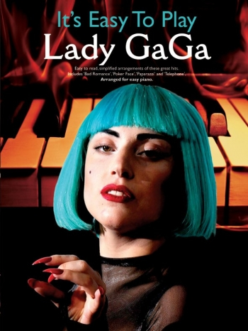 Its Easy To Play Lady Gaga: Piano Vocal Guitar