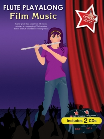 Flute Playalong: Film Music: You Take Centre Stage: Book And CD