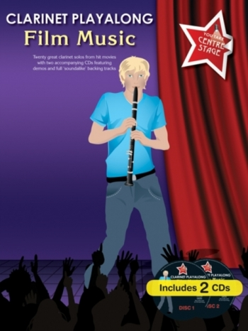 Clarinet Playalong: Film Music: You Take Centre Stage: Book And CD
