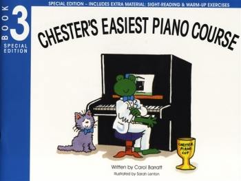 Chesters Easiest Piano Course (Special Edition): Book 3  (Includes Extra Material)