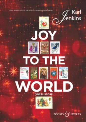 Joy To The World: Vocal Score (Karl Jenkins)