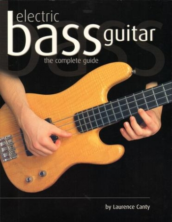 Bass Guitar - The Complete Guide