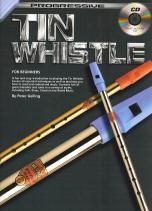 Progressive Tin Whistle For Beginners: Book & CD