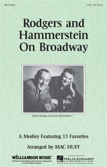 Rodgers & Hammerstein On Broadway: Medley 13 Favourites: (SAB)  & Piano