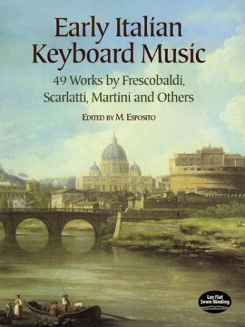 Early Italian Keyboard Music:  Piano Solo