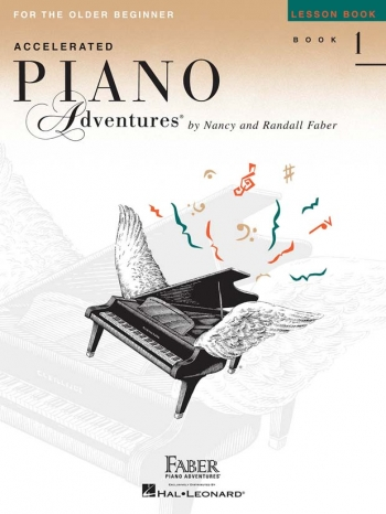 Accelerated Piano Adventures For The Older Beginner - Lesson Book 1 (Nancy & Randall Faber)