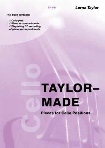 Taylor Made: Album: Cello Solo: Book & Cd (Taylor) (Spartan)