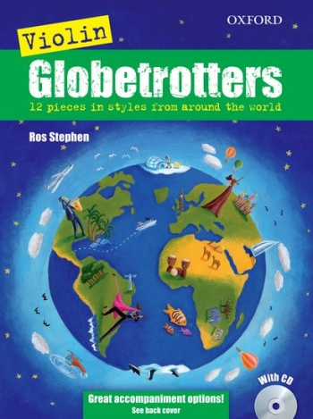 Violin Globetrotters: Book & Cd: Violin (Stephen) (Oxford)