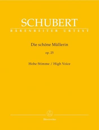 Die Schone Mullerin: High Voice: Vocal And Piano (Barenreiter)