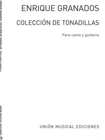 Granados: Coleccion De Tonadillas: Voice And Guitar