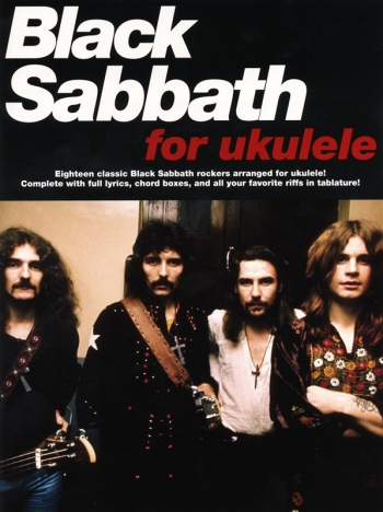 Black Sabbath For The Ukulele: 18 Classics Hits