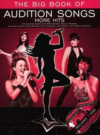 Big Book Of Audition Songs: More Hits: 25 Audition Songs For Female Singers:Book And Cd