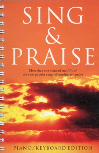 Sing And Praise: Keyboard/Piano Edtiion