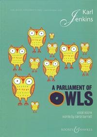 A Parliament Of Owls: Vocal Score: SSA